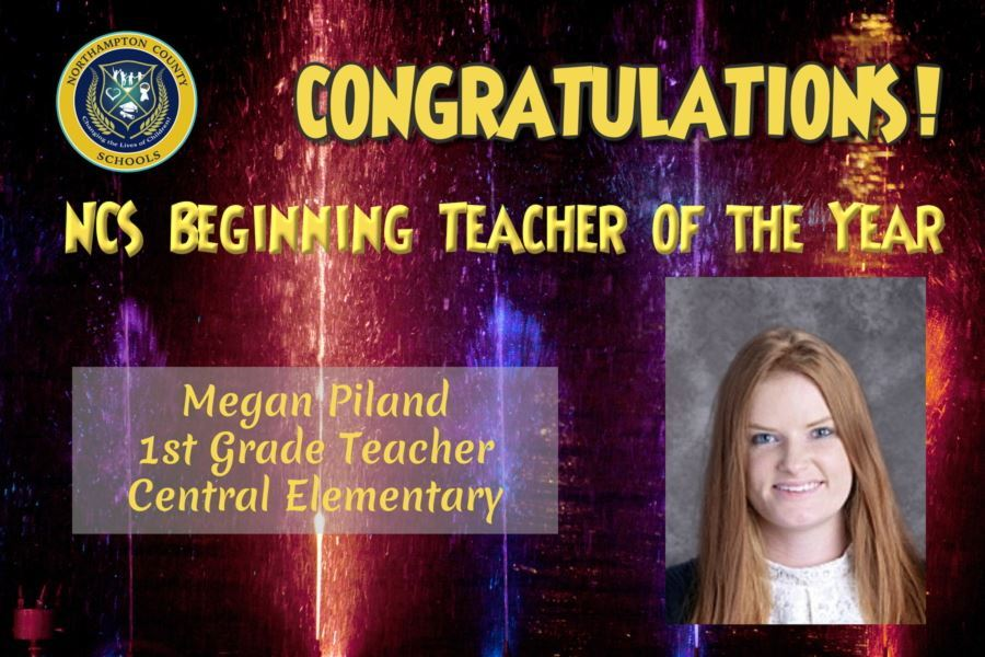 Ms. Megan Piland is our Beginning Teacher of the Year for 2020-2021